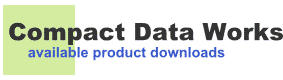 Compact Data Works available product downloads